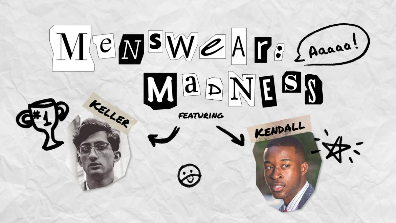 Menswear: Mess and Madness